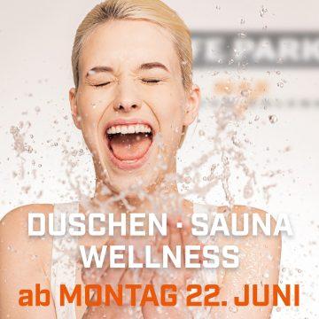 Duschen · Sauna · Wellness —Alles wieder für dich da!